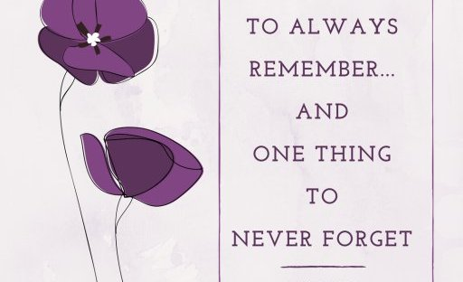 15 Things To Always Remember...and One Thing To Never Forget