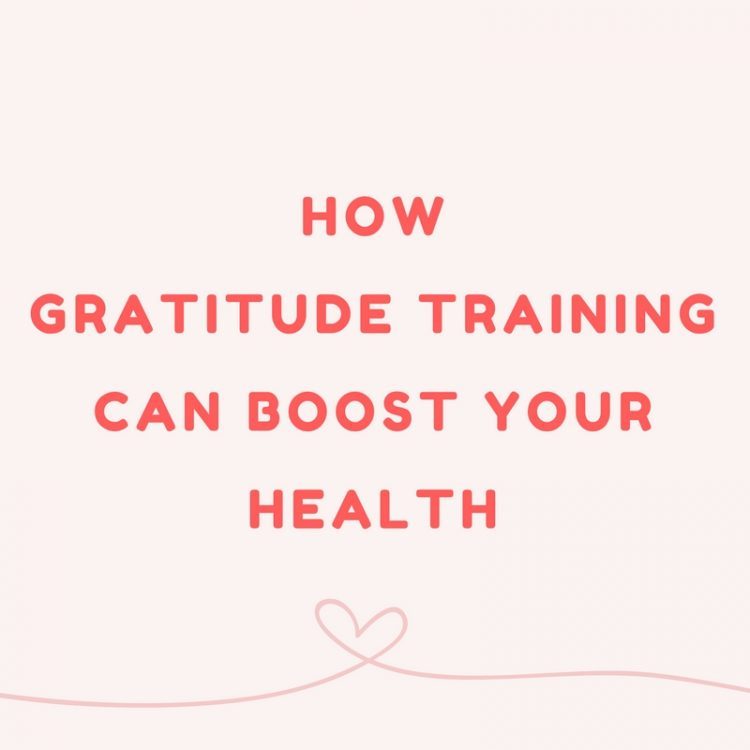 What Are You Grateful for How Gratitude Training Can Boost Your Health