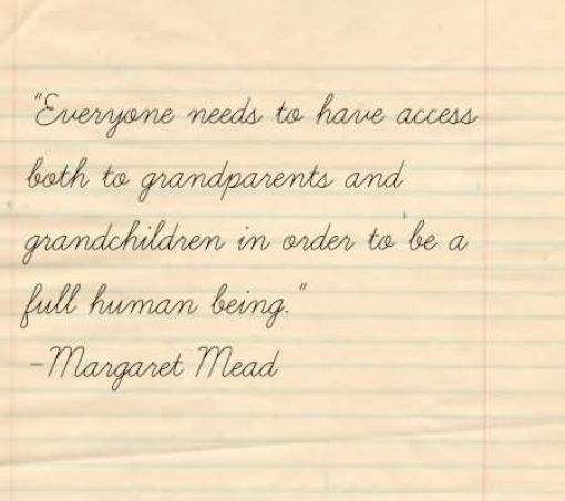 Amazing Quote About Grandma and her importance from Margaret Mead