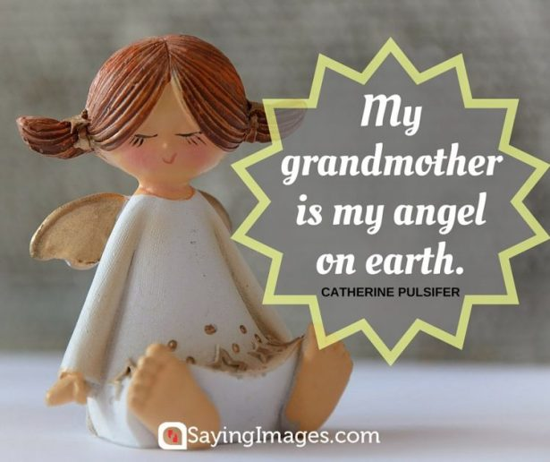Grandma Quote from Catherine Pulsifer: My Grandmother is my angel
