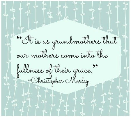 Important Quotation about Grandmother from Christopher Morley