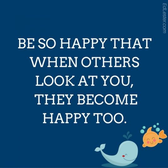 The Best Short Positive Quotes with Image be so happy