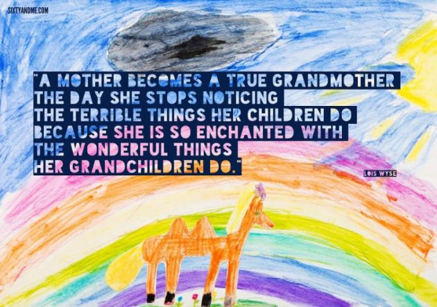 Here Wisdom about Grandmother from Lois Wyse