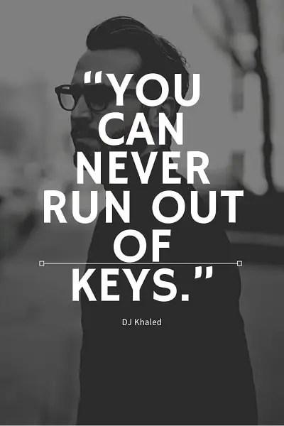 epic dj khaled quotes