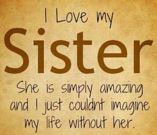 Cute and Funny Sister Quotes with Images  The Complete Collection     good morning sister quotes