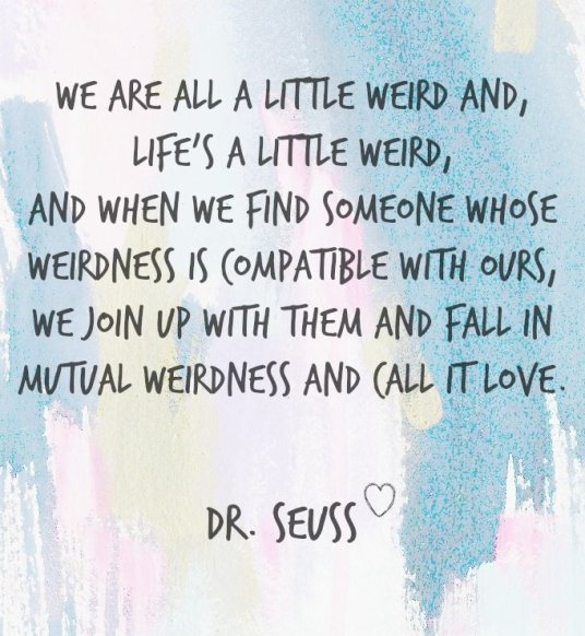 Love Quote Dr Seuss Best 100 Exclusive Dr Seuss Quotes That Still Resonate Today  Bayart