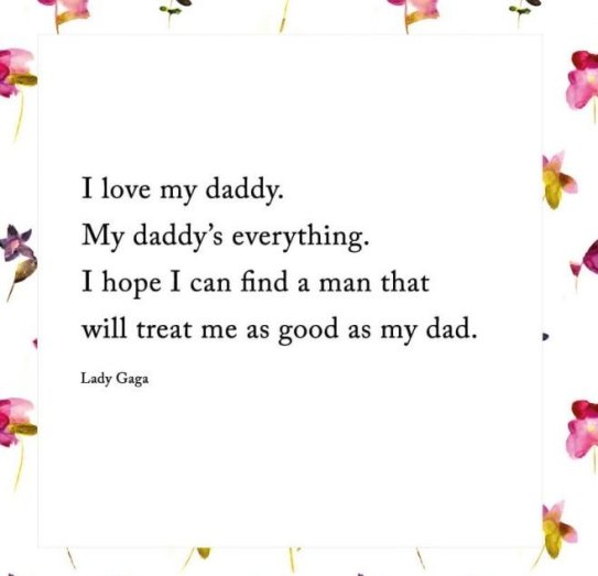 Love Dad Quotes Enchanting 48 Extremely Wonderful Father Daughter Quotes Just AMAZING BayArt