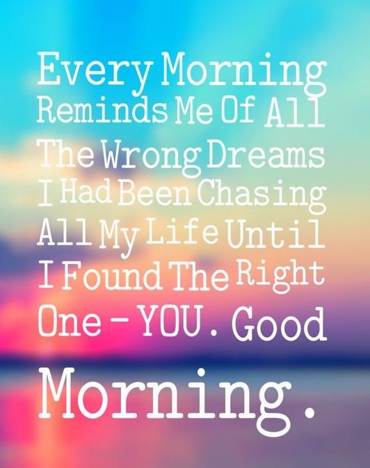 Good morning quotes to make him smile