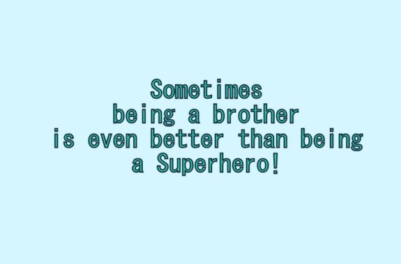 Quotes For Brothers | 274 Memorable Brother Quotes To Show Your Appreciation Bayart