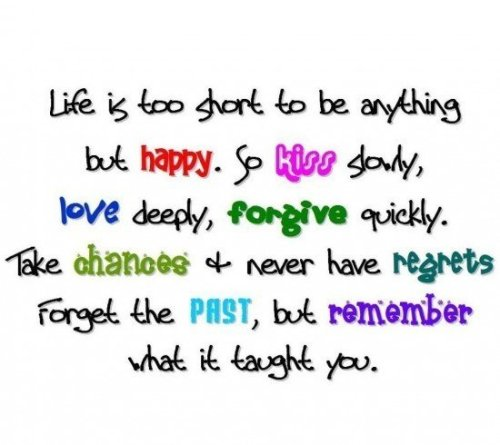 best life is too short quotes