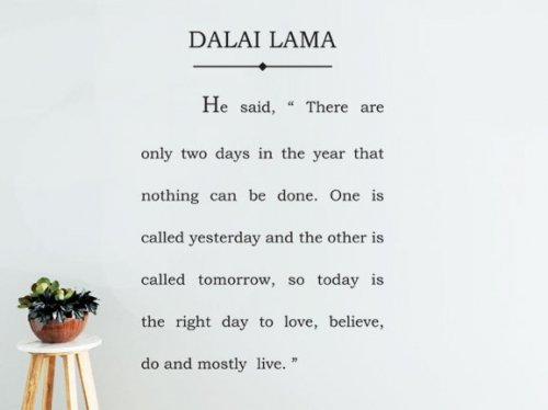 dalai lama quotes there are only two days