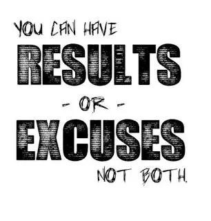 inspiring excuses sayings