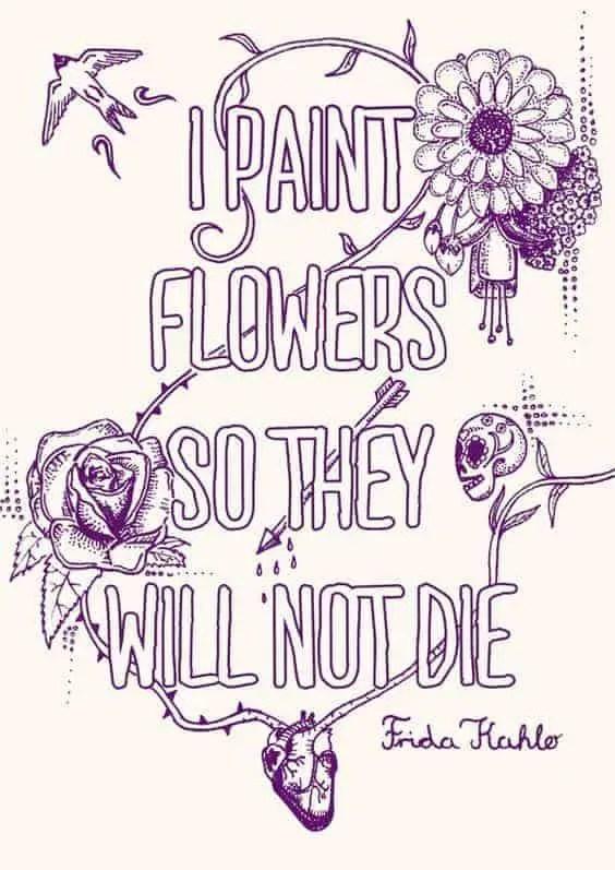 frida kahlo quotes i paint flowers