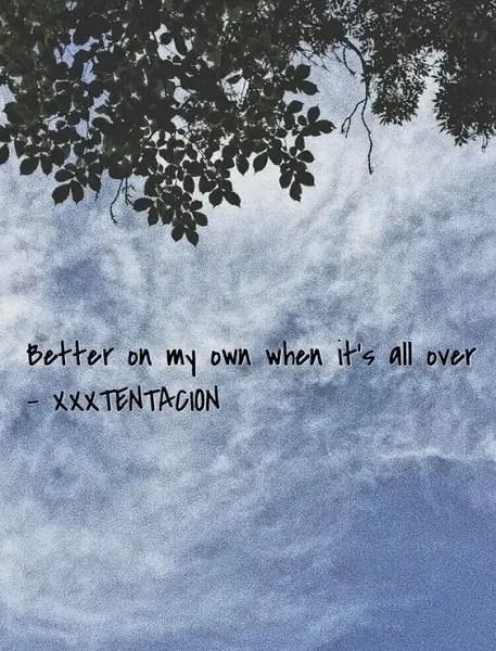 quotes by xxxtentacion