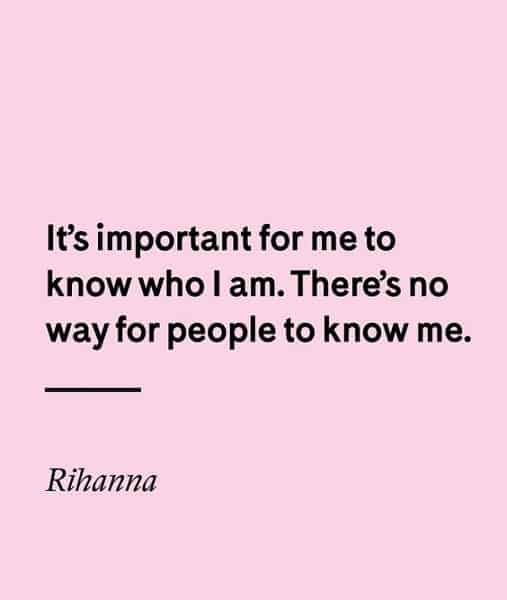 rihanna quotes about knowing yourself