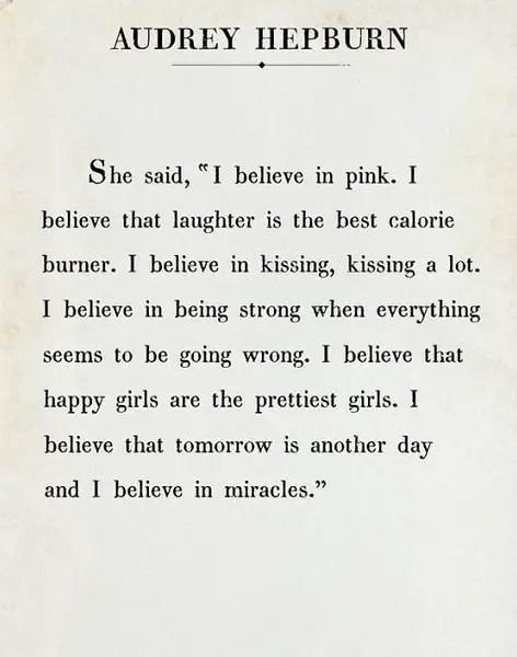 audrey hepburn quotes i believe in pink