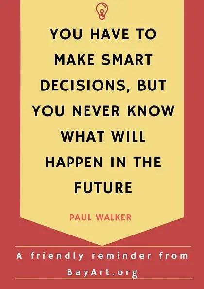 amazing sayings from paul walker