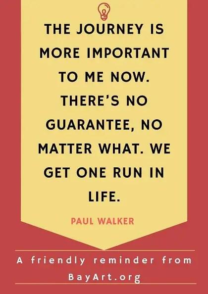 inspirational paul walker quotes