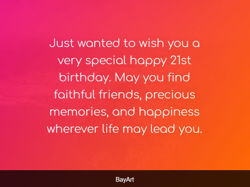 150 Excellent Happy 21st Birthday Wishes And Quotes Bayart