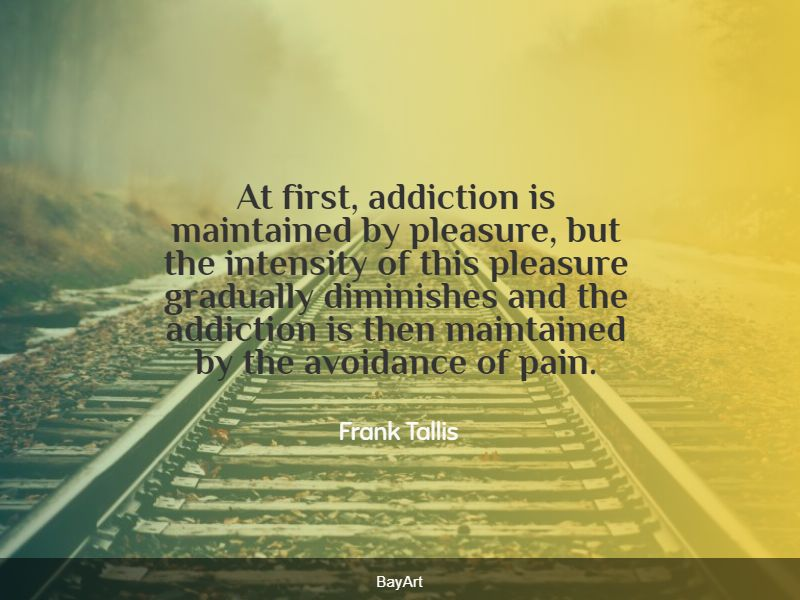 famous addiction quotes