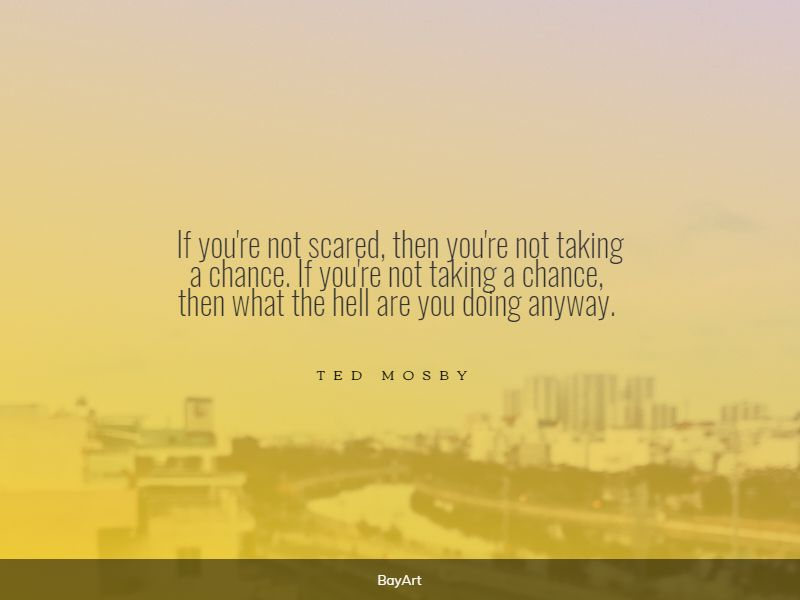 empowering take a chance quotes