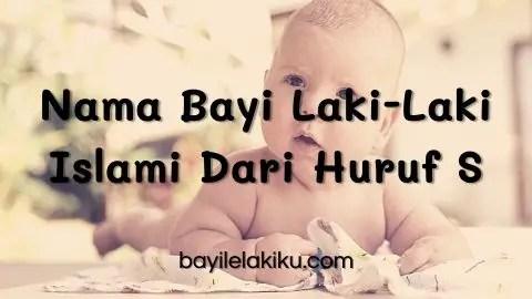 Nama Bayi Laki-Laki Islami Dari Huruf S