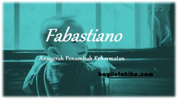 arti nama fabastiano