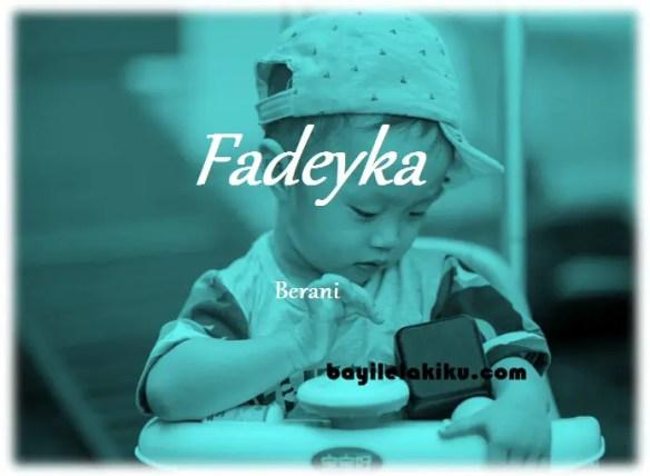 arti nama Fadeyka