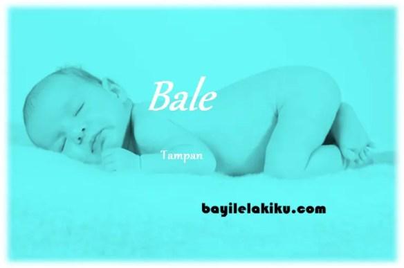 arti nama Bale