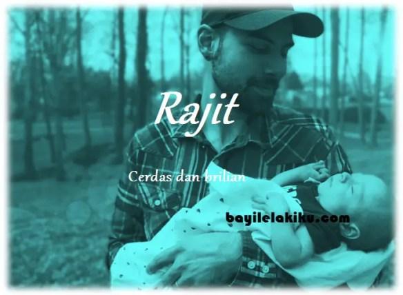 arti nama Rajit