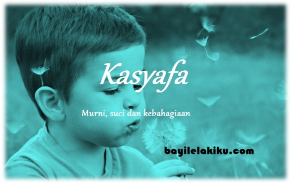 arti nama Kasyafa