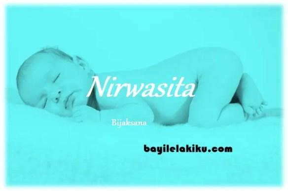 arti nama Nirwasita