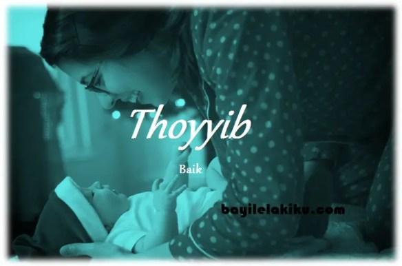 arti nama Thoyyib