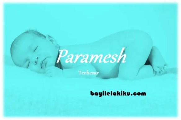 arti nama Paramesh