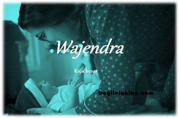 arti nama Wajendra