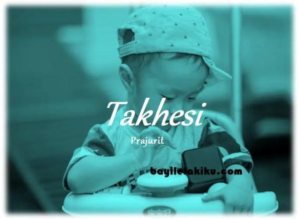 arti nama Takhesi