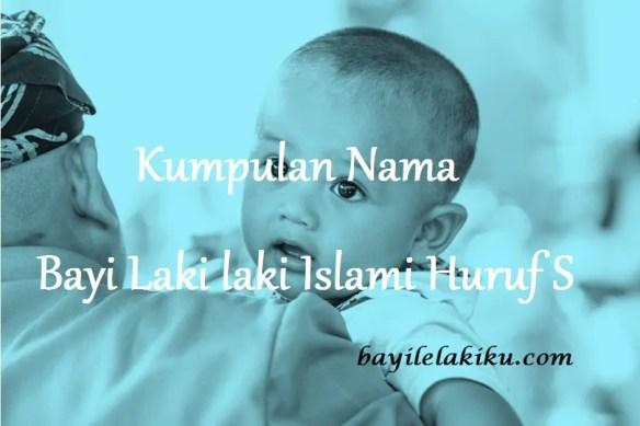 nama bayi laki laki islami huruf s