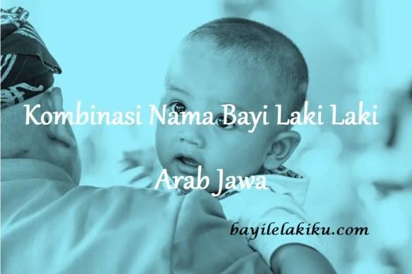 Nama Bayi Laki Laki Arab Jawa