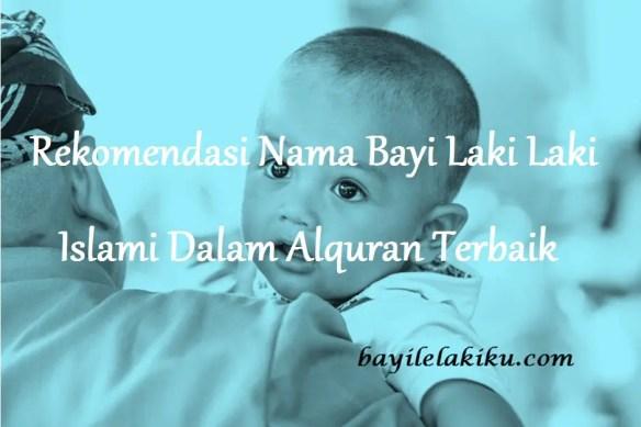 Nama Bayi Laki Laki Islami Dalam Alquran