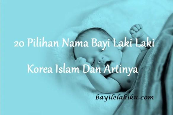 Nama Bayi Laki Laki Korea Islam