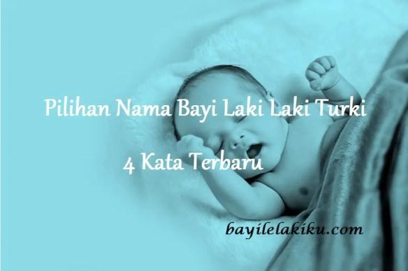 Nama Bayi Laki Laki Turki 4 Kata