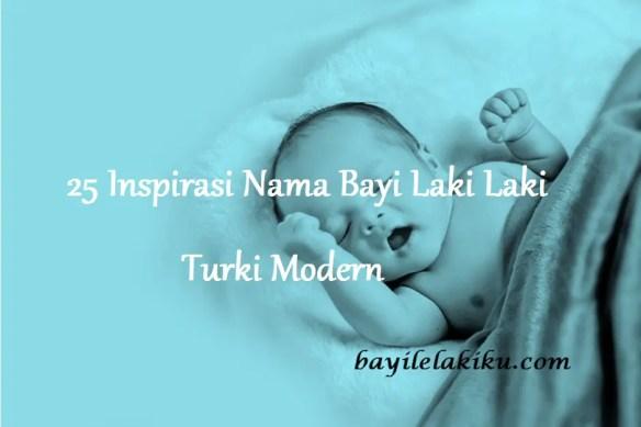 Nama Bayi Laki Laki Turki Modern