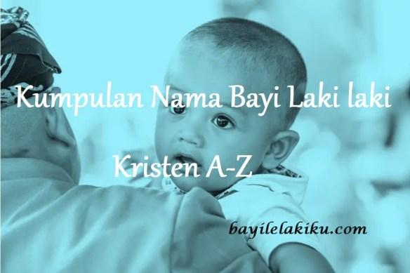 Nama Bayi Laki laki Kristen A-Z