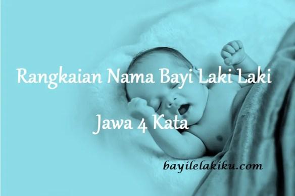 Nama Bayi Laki Laki Jawa 4 Kata