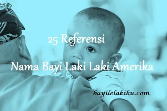 Nama Bayi Laki Laki Amerika