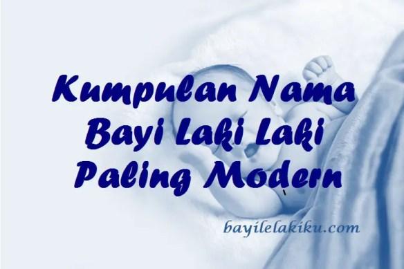 Kumpulan Nama Bayi Laki Laki