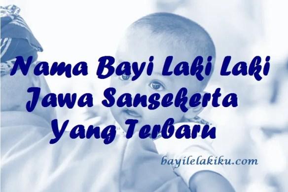 Nama Bayi Laki Laki Jawa Sansekerta