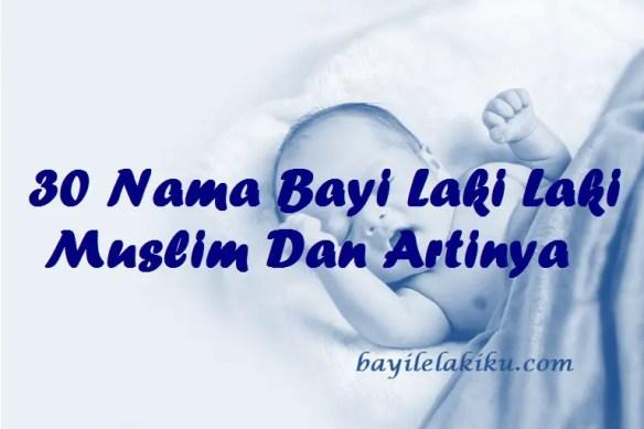 Nama Bayi Laki Laki Muslim