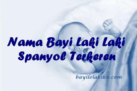 Nama Bayi Laki Laki Spanyol