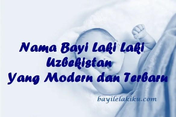 Nama Bayi Laki Laki Uzbekistan